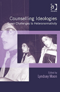 Counselling Ideologies: Queer Challenges to Heteronormativity